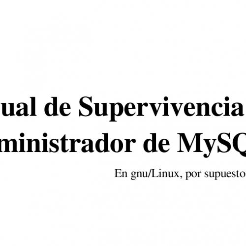 Manual de Supervivencia del Administrador de MySQL